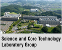 Science and Core Technology Laboratory Group